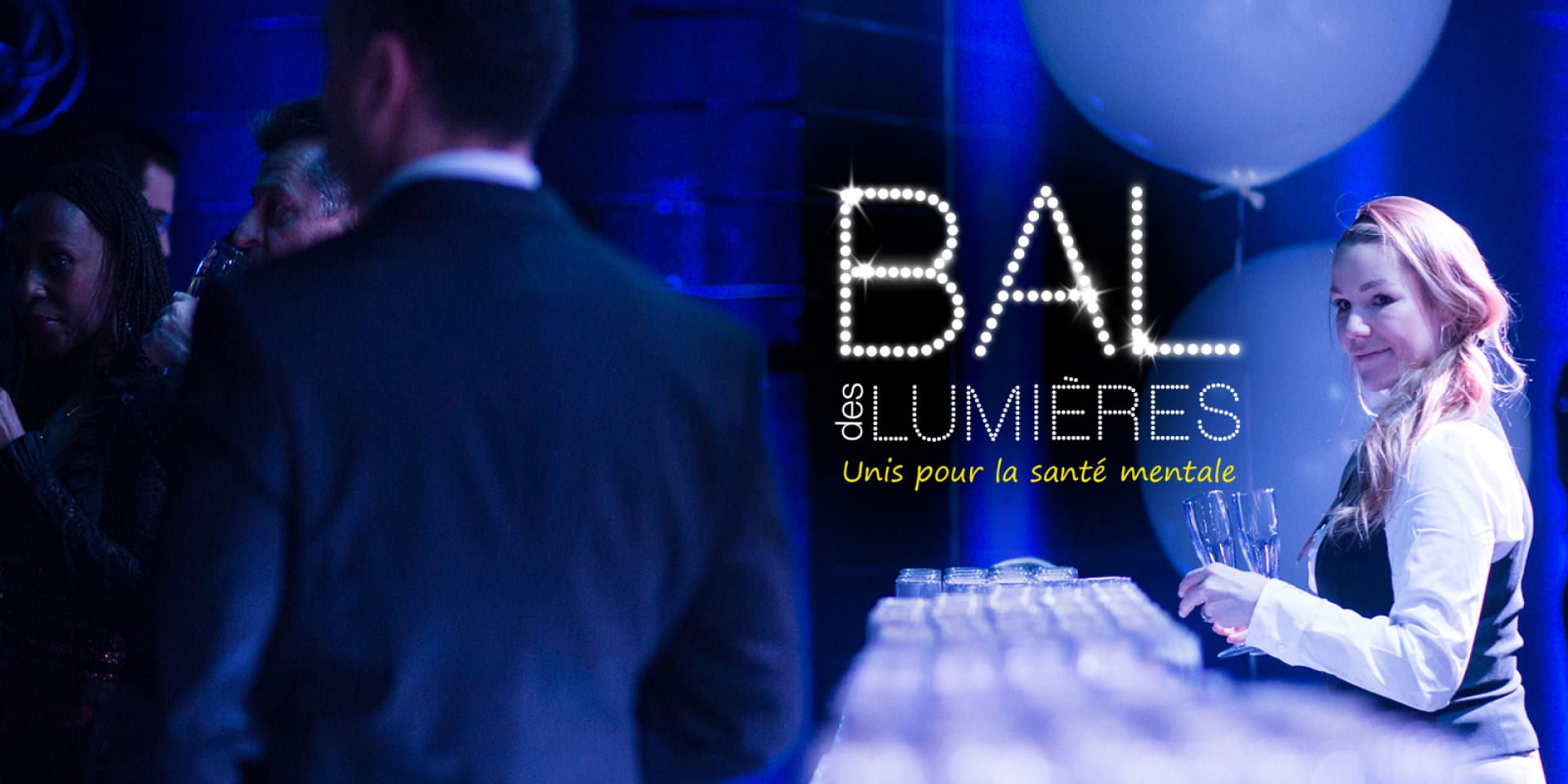 DATE OF NEXT EDITION TO COME: BAL DES LUMIÈRES